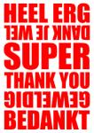 geweldig bedankt