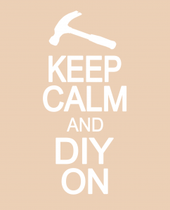 keep calm and diy on